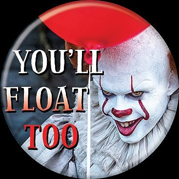 IT 2017 - Pennywise You'll Float Too Button-Button-1-86748-Classic Horror Shop