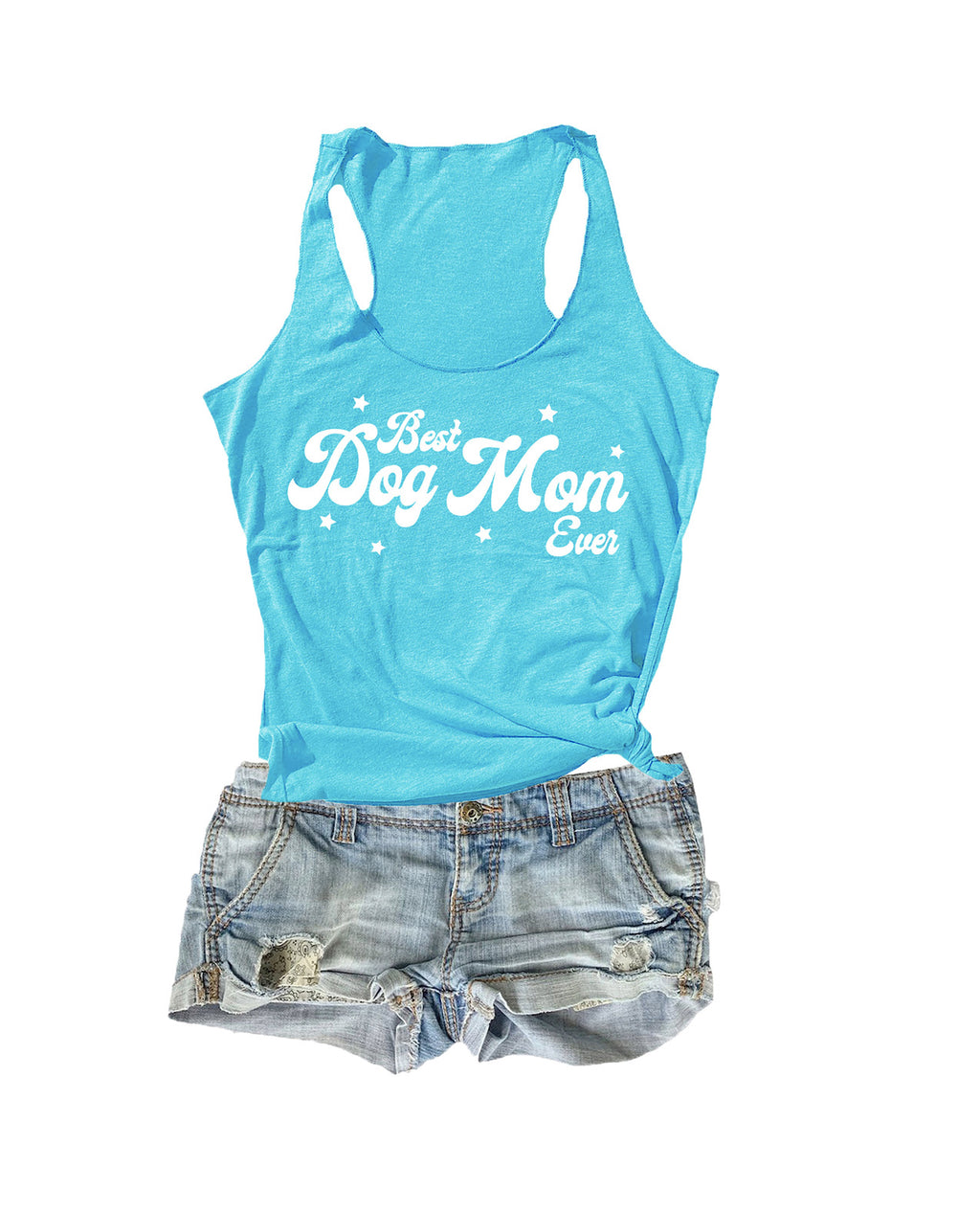 BEST DOG MOM EVER TANK TOP