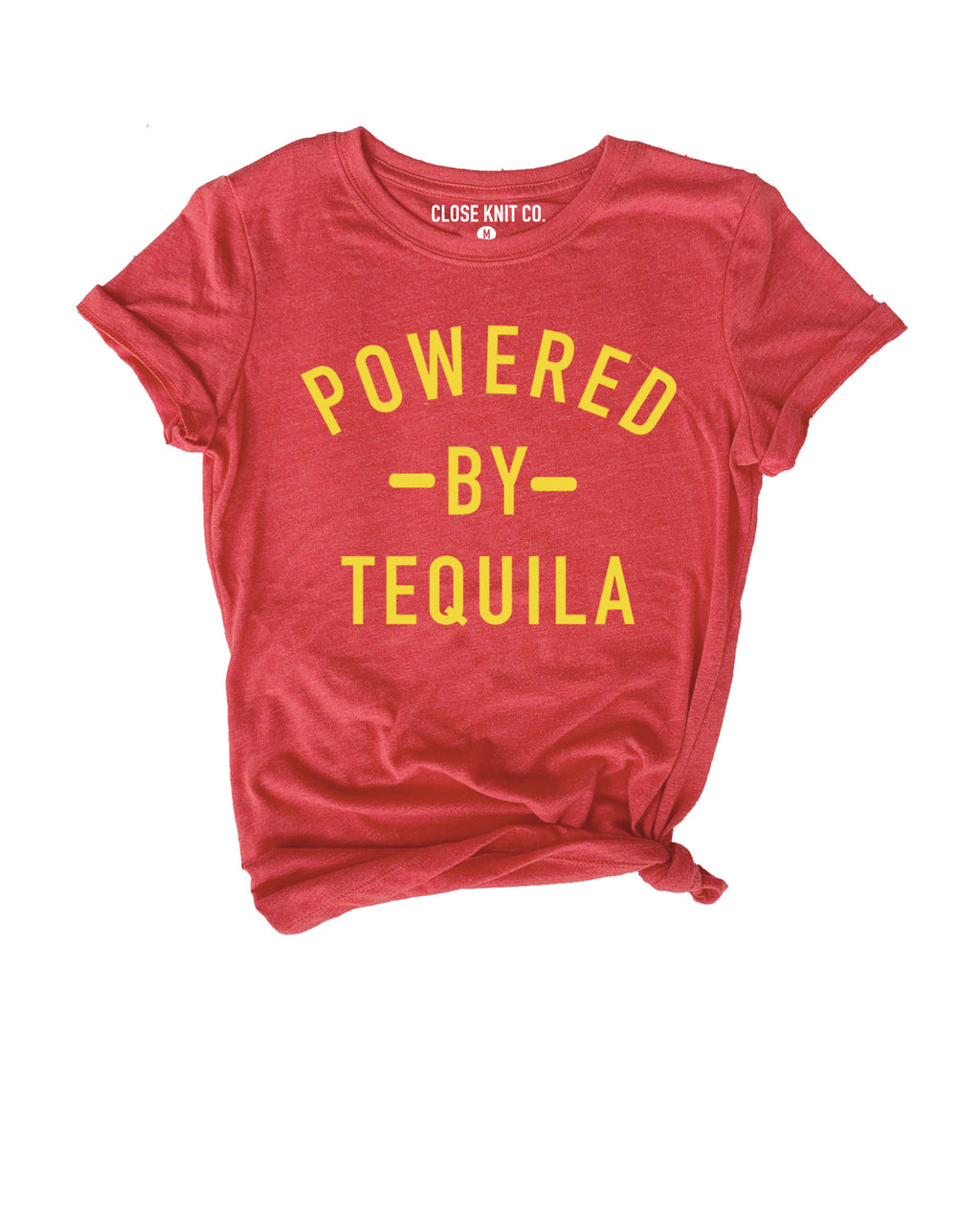 POWERED BY TEQUILA TEE.