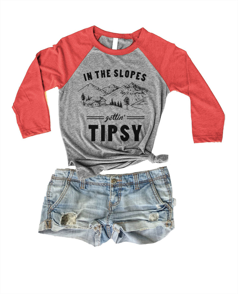 IN THE SLOPES GETTIN' TIPSY RAGLAN TEE