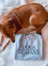 This cute dogs over humans sweatshirt is the perfect dog mom sweatshirt to let people know what a beautiful world it would be if people had hearts like dogs.  Edit alt text