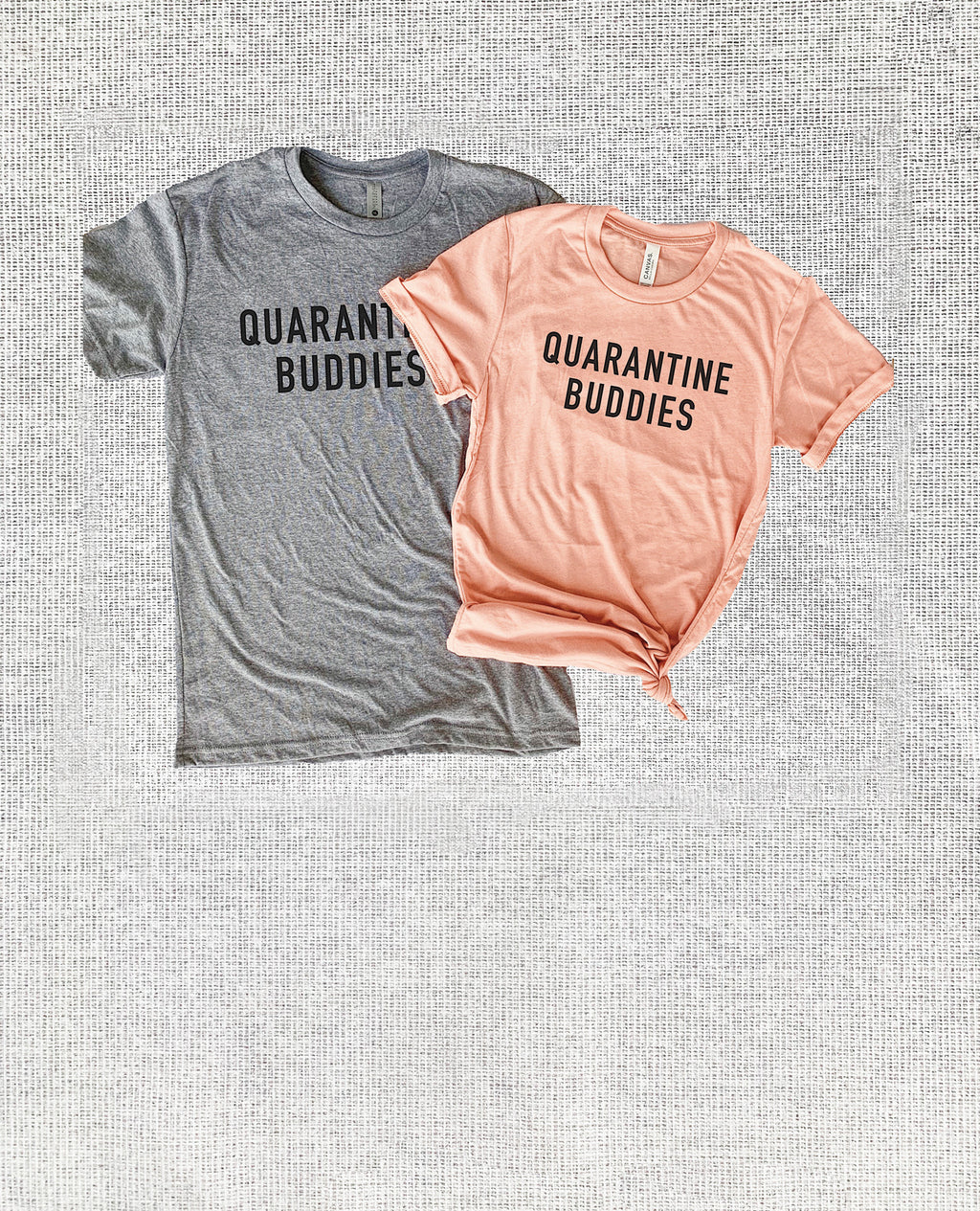 Rock these cute Quarantine Buddies matching tees while you stay home! Enjoy staying in with your quarantine buddy by your side while you Netflix and chill
