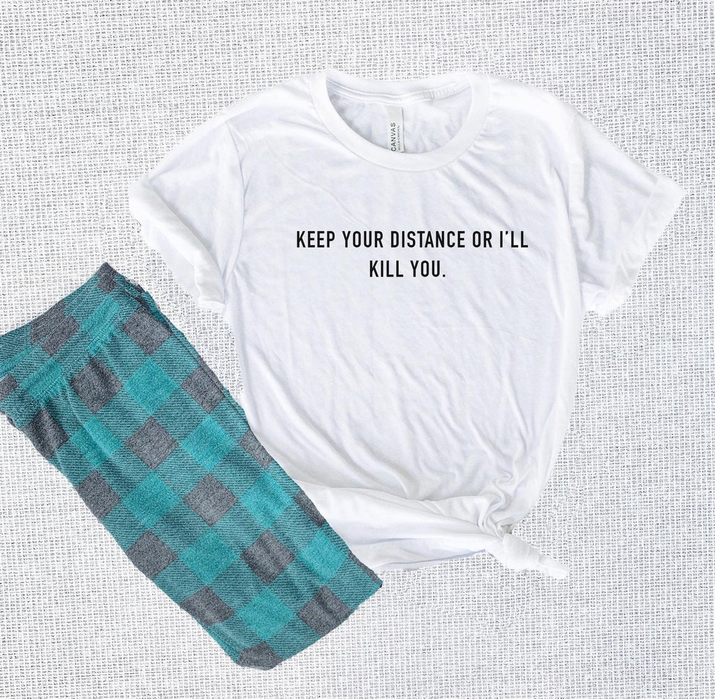 This funny keep your distance tee is perfect for everyone who loves their own personal space and is not afraid to show it! This comfy tee is also good to netflix and chill and enjoy a night free of interruptions.