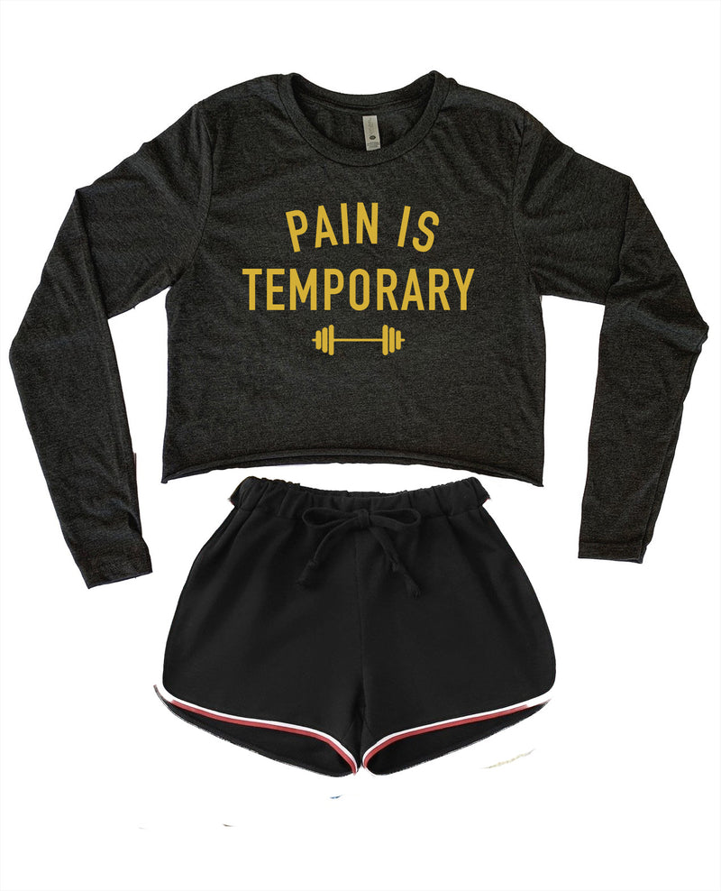 Pain is temporary! This super cute women's long sleeve crop top is perfect for the gym or any fitness activity! Rock this motivation shirt on your next work out!