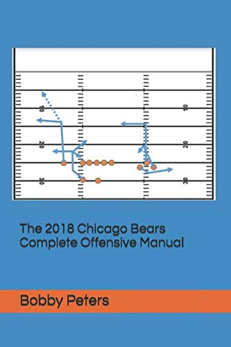 The 2018 Chicago Bears Complete Offensive Manual