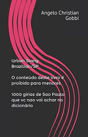 Urban Slang Brazilian/Sp (Portuguese Edition)