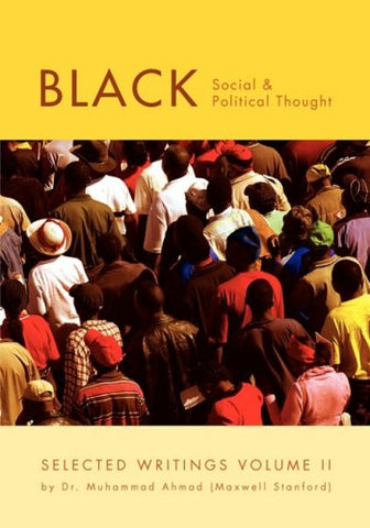 Black Social And Political Thought: Selected Writings Volume Ii