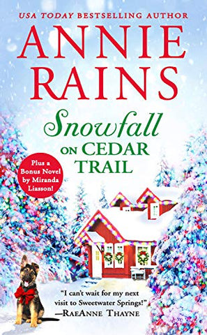 Snowfall On Cedar Trail: Two Full Books For The Price Of One (Sweetwater Springs)