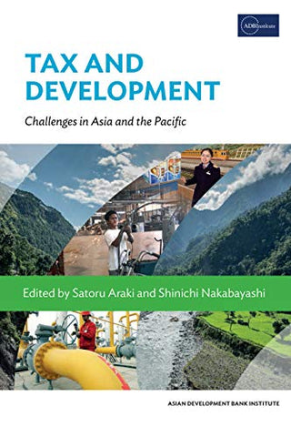 Tax And Development: Challenges In Asia And The Pacific