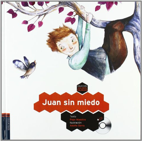 Juan Sin Miedo / Fearless John (Colorin Colorado / Happily Ever After) (Spanish Edition)