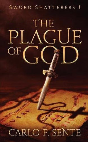 The Plague Of God (Sword Shatterers)