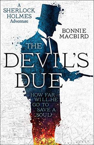 The Devils Due (A Sherlock Holmes Adventure)