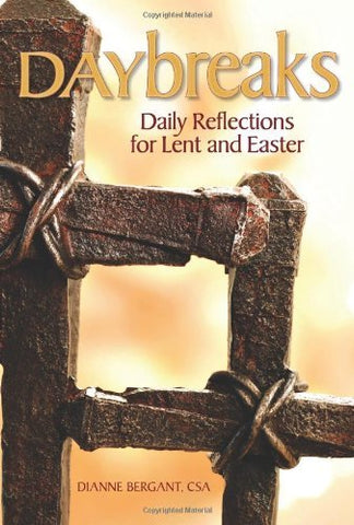 Daybreaks: Daily Reflections For Lent And Easter