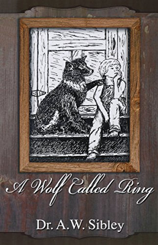A Wolf Called Ring