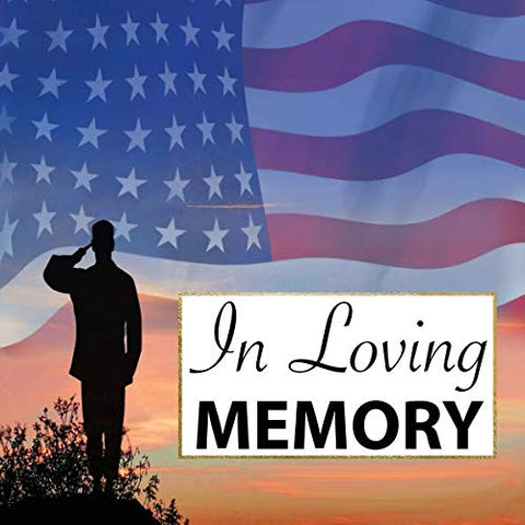 In Loving Memory: Military Funeral Guest Book Veteran Memorial Service Registry Patriotic Guest Book For Soldier Celebration Of Life Guest Book With ... Book For Wake (112 Pages 8.25 X 8.25 Square)