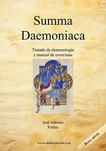 Summa Daemoniaca: Tratado De Demonologa Y Manual De Exorcistas