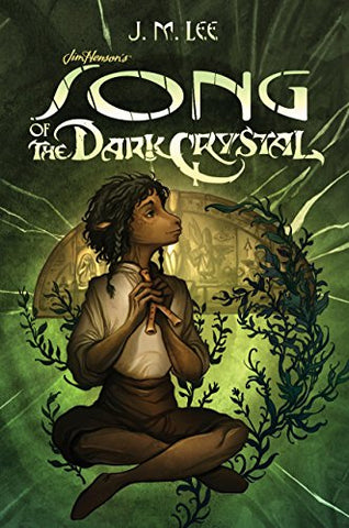 Song Of The Dark Crystal #2 (Jim Henson'S The Dark Crystal)