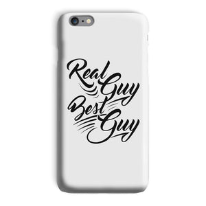 Real Guy Best Guy White Phone Case