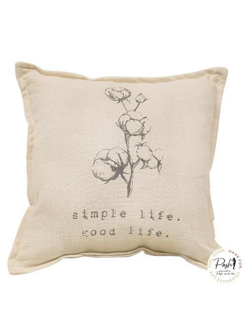 Simple Life Good Life Pillow - Farmhouse Country Pillow