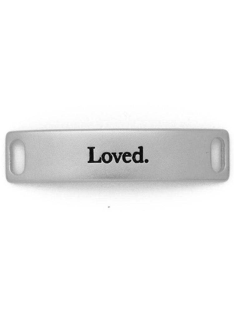 """Loved"" Sentiment for  Buildable Bracelet - Silver"