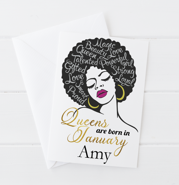 Afro Queens Are Born In... Birthday Card