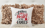 Mother Heart Of The Family Cushion