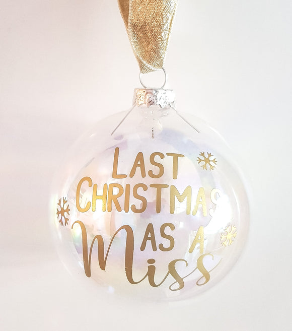 Last Christmas As A Miss Bauble