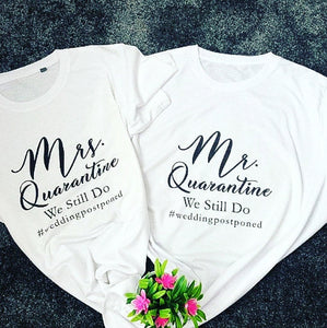 Mr. & Mrs Quarantine Wedding Postponed T-shirts