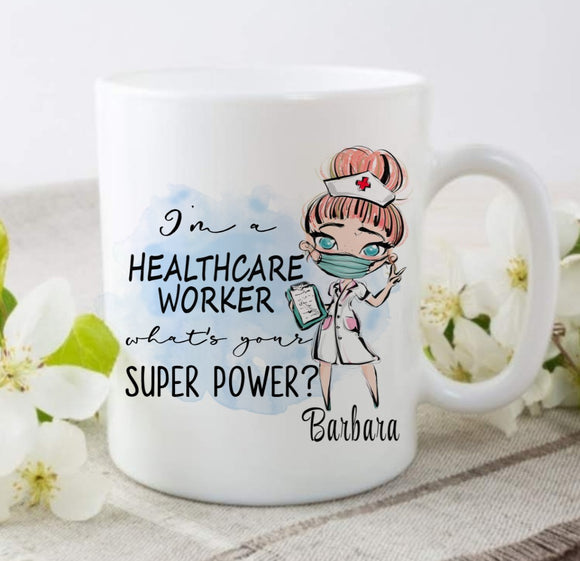 I'm A Healthcare Worker Superpower Ceramic Mug