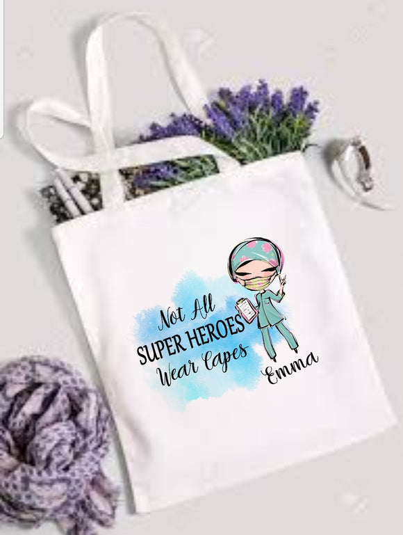 Not All Super Hereos Wear Capes Tote Bag
