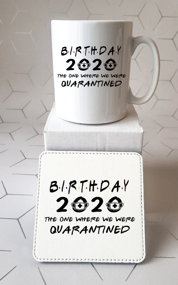 Quarantine Birthday Mug