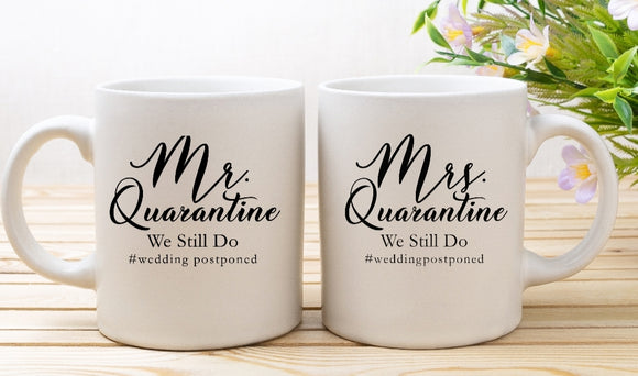 Mr. & Mrs Quarantine Wedding Postponed Mugs
