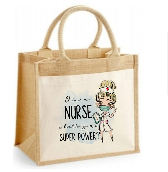 I'm A Nurse Superpower  Jute Bag