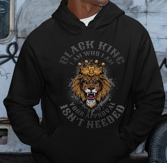 Lion Black King - Your Appoval Isn't Needed Hoodie