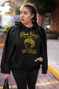 Black Queen - Your Appoval Isn't Needed Hoodie