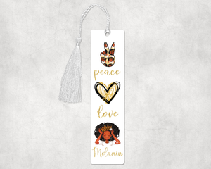 Peace Love Melanin Bookmark