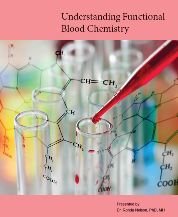 Understanding Functional Blood Chemistry