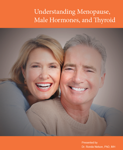 Understanding Menopause, Male Hormones and Thyroid