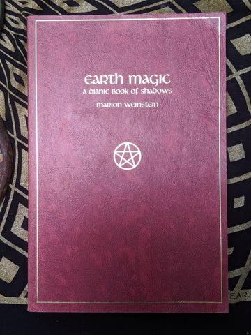 Weinstein, Earth Magic: A Dianic Book of Shadows