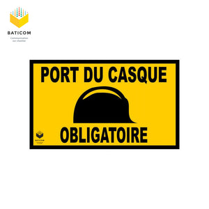 "Plaque signalétique de chantier BATICOM portant la mention ""Port du casque obligatoire"""