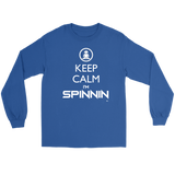 Keep Calm Im Spinnin Long Sleeve Tee - Audio Swag