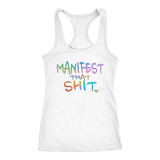 Manifest That Shit Ladies Racerback Tank Top - Audio Swag