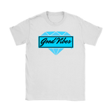Good Vibes Diamond Ladies T-shirt - Audio Swag