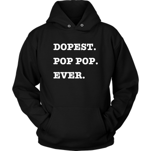 Dopest PopPop Ever Hoodie - Audio Swag