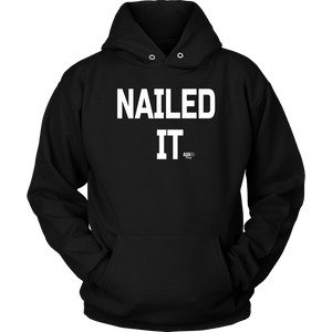 Nailed It Hoodie