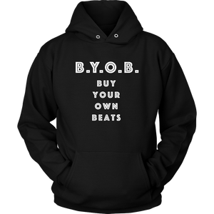 Buy Your Own Beats Hoodie - Audio Swag