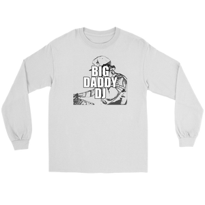 Big Daddy DJ Long Sleeve T-shirt - Audio Swag
