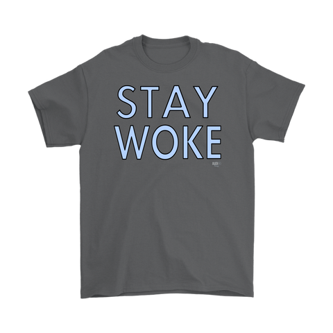 Stay Woke Mens T-shirt