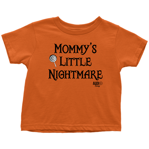 Mommy's Little Nightmare Toddler T-shirt