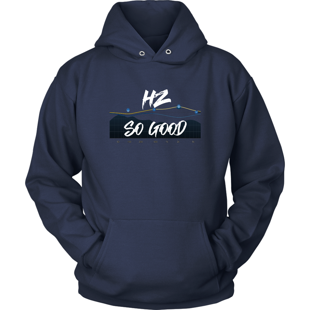 HZ So Good Hoodie - Audio Swag